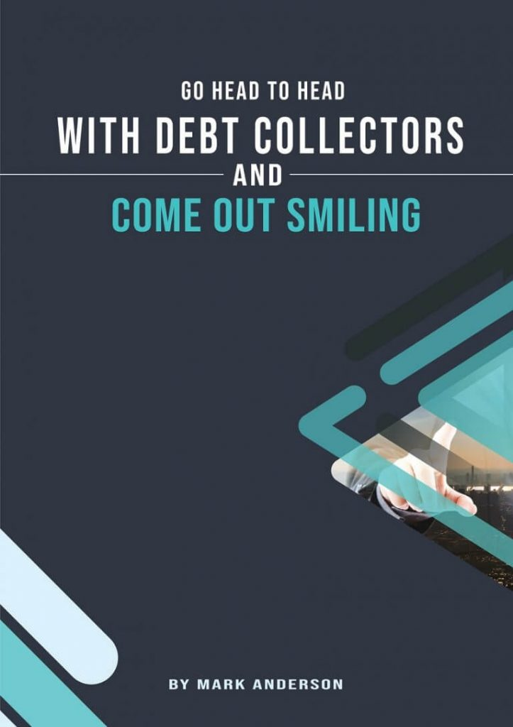 Go Head to Head with debt collectors and come out smiling